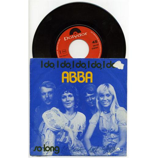 Abba 45 RPM I do I do I do I do I do