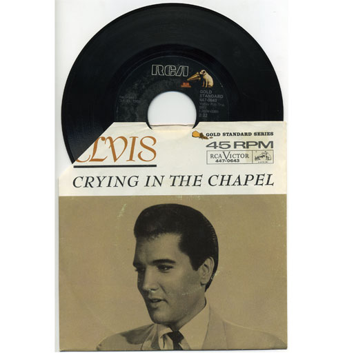 Elvis Presley 45 RPM Crying in the Chapel