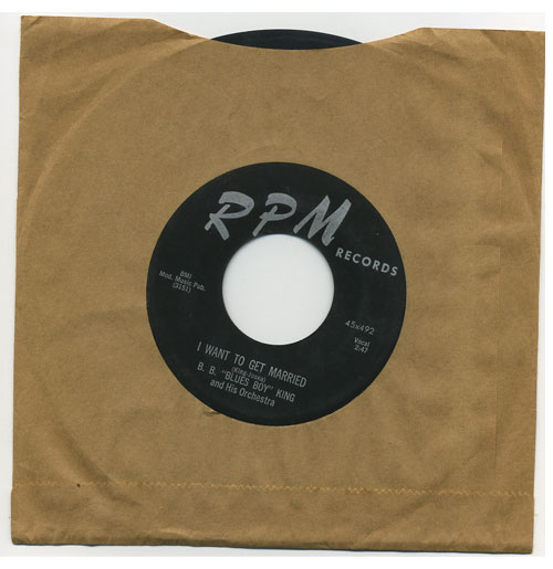 B.B. King 45 RPM I Want to get Married