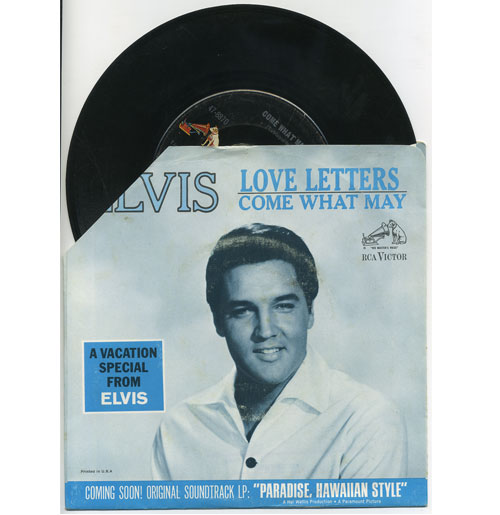 Elvis Presley Original 45 RPM Love Letters - Come What May