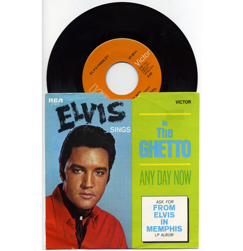 Elvis Presley 45 RPM In The Ghetto