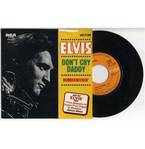 Elvis Presley 45 RPM Don't Cry Daddy