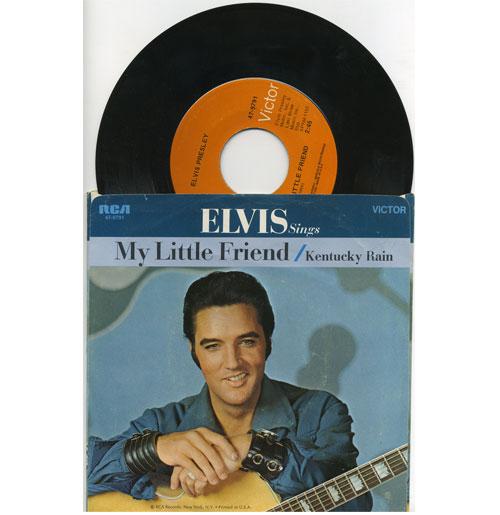 Elvis Presley 45 RPM Kentucky Rain - My Little Friend