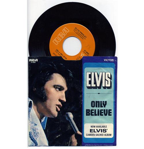 Elvis Presley 45 RPM Only Believe
