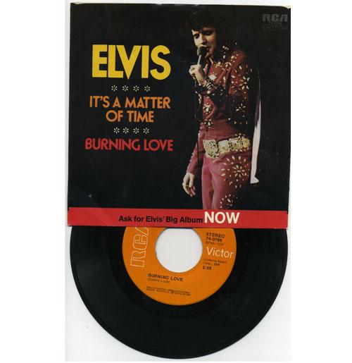 Elvis Presley 45 RPM Burning Love - Promised Land