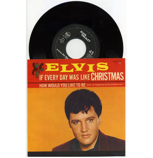 Elvis Presley 45 RPM If Everyday was like Christmas