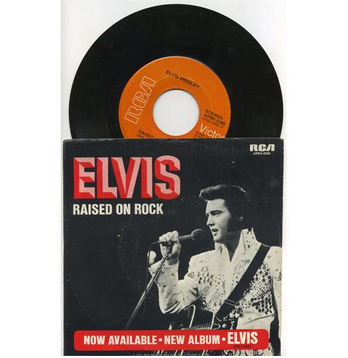 Elvis Presley 45 RPM Raised on Rock