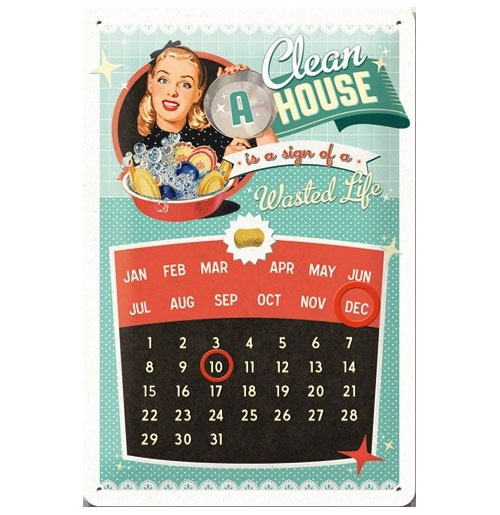 Metalen Plaat A Clean House Kalender 20 X 30 cm