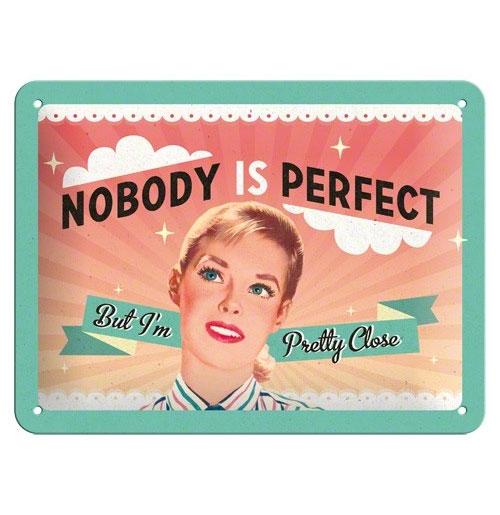 Metalen Plaat 'Nobody' is perfect' 15 x 20 cm