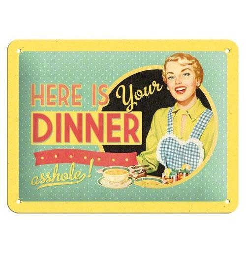 Metalen Plaat 'Here's your dinner Asshole!' 15 x 20 cm
