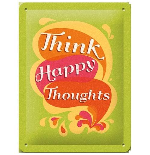 Metalen Plaat Think Happy Thoughts 15 x 20 cm