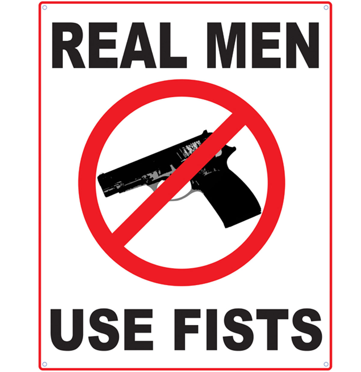 Metalen Poster - Real Men Use Fists