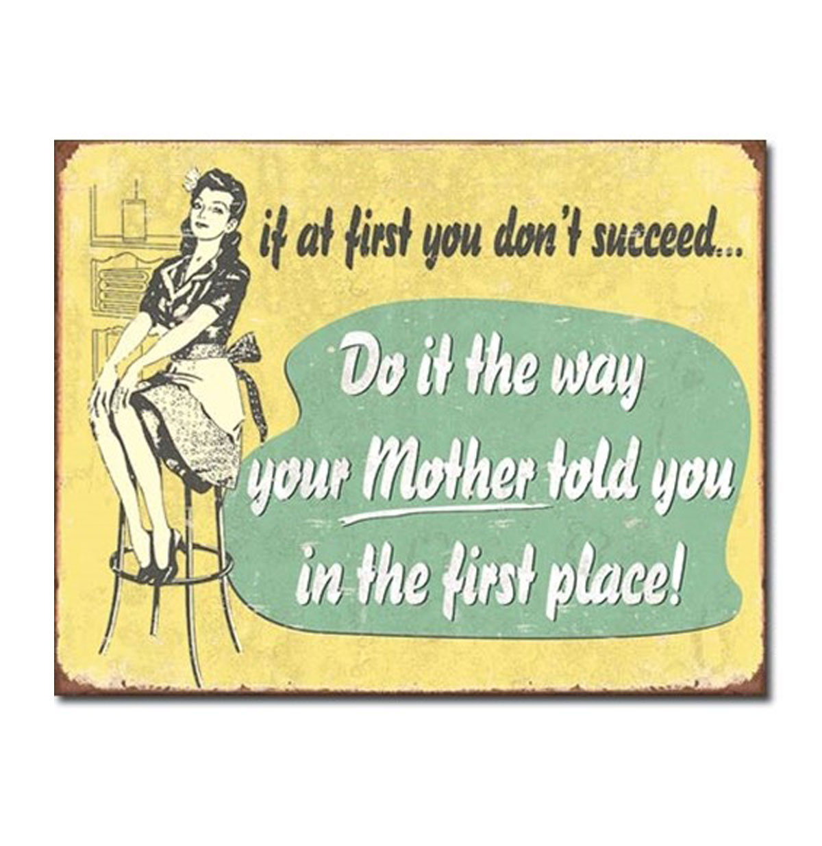 Metal Poster - If At First You Don't Succeed (Mom)