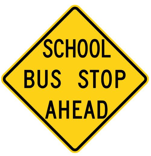 School Bus Stop Ahead Bord New Old Stock